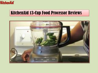 Kitchenaid 13 Cup Food Processor Reviews