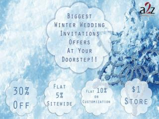 Biggest Winter Wedding Invitations Offers At Your Doorstep!