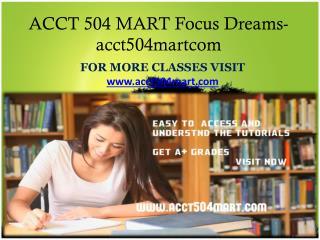 ACCT 504 MART Focus Dreams-acct504martcom