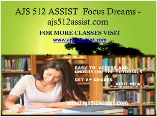 AJS 512 ASSIST  Focus Dreams-ajs512assist.com