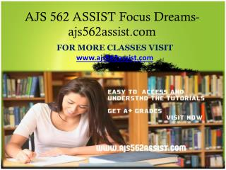 AJS 562 ASSIST Focus Dreams-ajs562assist.com