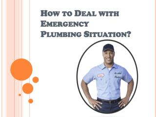 Easy Way to Deal with Emergency Plumbing Situation
