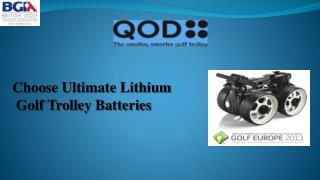 Choose Ultimate Lithium  Golf Trolley Batteries