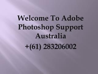 Contact Adobe Support Australia To Solve Adobe Photoshop Issues
