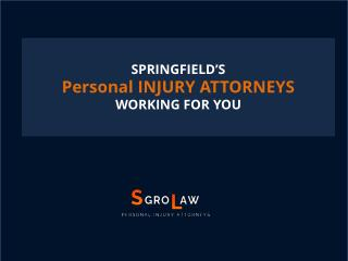 Personal INJURY ATTORNEYS - sgrolawyers.com