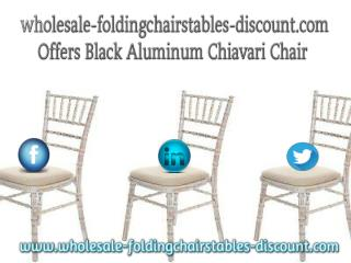 wholesale-foldingchairstables-discount.com Offers Black Aluminum Chiavari Chair