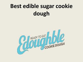 Best edible sugar cookie dough