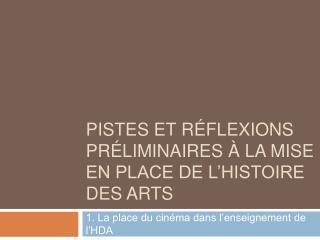 Pistes et r flexions pr liminaires   la mise en place de l Histoire des arts