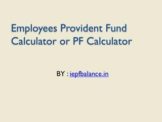Employees Provident Fund Calculator or PF Calculator