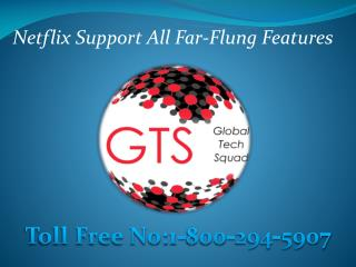 Netflix Customer Support Call Toll Free-1-800-294-5907