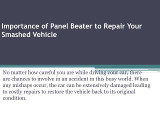 Importance of Panel Beater to Repair Your Smashed Vehicle