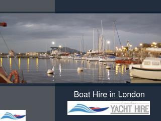 Boat Hire in London