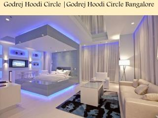 Godrej Hoodi Circle |Godrej Hoodi Circle Bangalore Call @9739976422