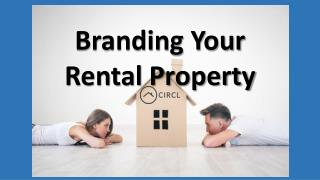 Branding Your Rental Property