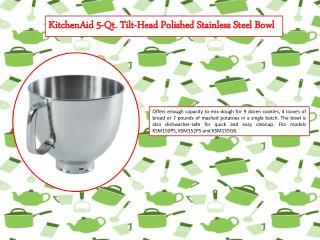 KitchenAid 5-Qt. Tilt-Head Polished Stainless Steel Bowl