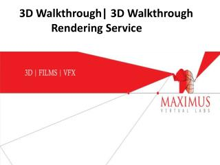 3D Walkthrough Services