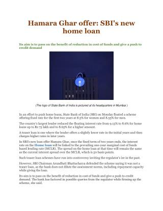 Hamara Ghar offer: SBI's new home loan