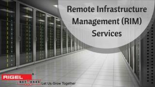 Remote Infrastructure Management (RIM) Services