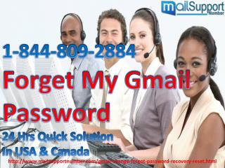 24 Hrs Helpdesk Forget My Gmail Password Dial 1-844-809-2884 Anytime