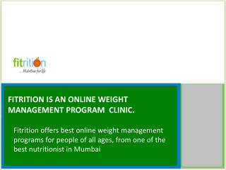 Fitrition Is An Online Weight Management Program  Clinic.