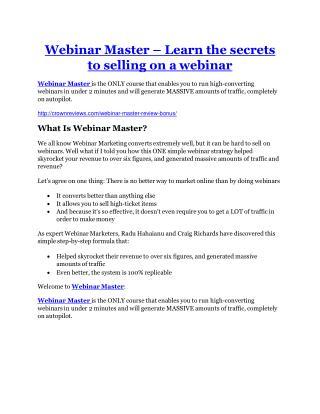Webinar Master Review-MEGA $22,400 Bonus & 65% DISCOUNT