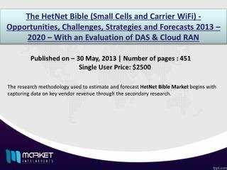 HetNet Bible Market: advancing LTE to propel the growth in upcoming years
