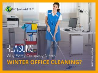 Why to Hire Professional Winter Office Cleaning Experts