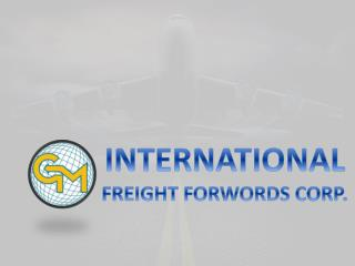 Reliable International Freight Forwarders & Shipping Companies