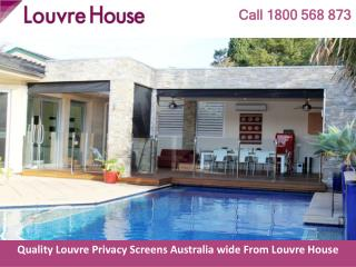 Quality Louvre Privacy Screens Australia wide From Louvre House