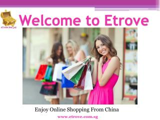 Sea Shipping from China – Etrove.com.sg
