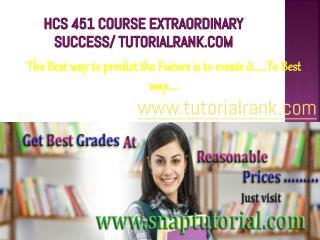 HCS 451 Course Experience Tradition / tutorialrank.com