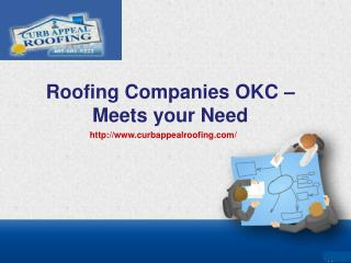 Roofing Companies OKC – Meets your Need