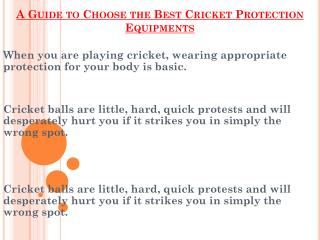 How To Choose the Best Cricket Protection Equipments