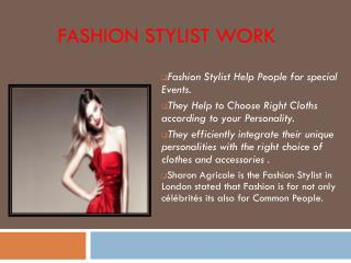 Why Hire Best Fashion Stylist London