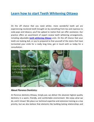 Learn how to start Teeth Whitening Ottawa