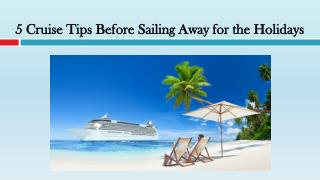 5 Cruise Tips Before Sailing Away for the Holidays