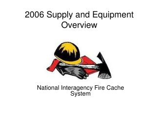 2006 Supply and Equipment Overview
