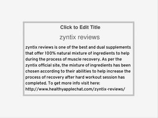http://www.healthyapplechat.com/zyntix-reviews/