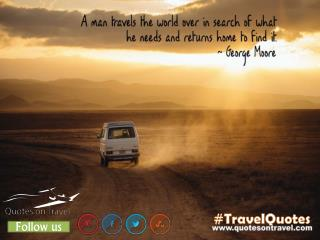 Travel Quotes by George Moore at QuotesOnTravel.com