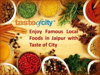 Enjoy Famous Local Foods in Jaipur with Taste of City