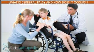 What is cerebral palsy and how does it occurs