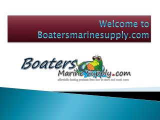 Boating: Boat Supplies & Boating Accessories | Boatersmarinesupply
