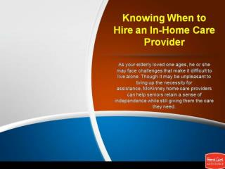 Knowing When to Hire an In-Home Care Provider