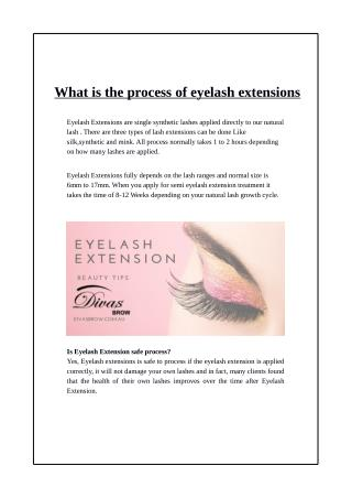 What is the process of eyelash extensions?