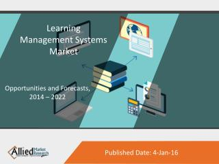 "Asia-Pacific Learning Management Systems Market to Reach $3B  by ""22"