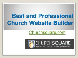 Best and Professional Church Website Builder - Churchsquare.com