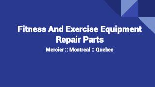 Best Fitness And Exercise Equipment Repair Parts In Mercier