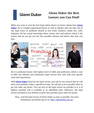 Glenn Duker the Best Lawyer you Can Find!