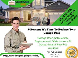 6 Reasons It's Time To Replace Your Garage Door