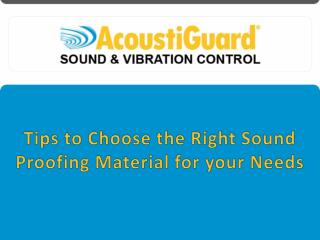 Tips to Choose the Right Sound Proofing Material for Your Needs
